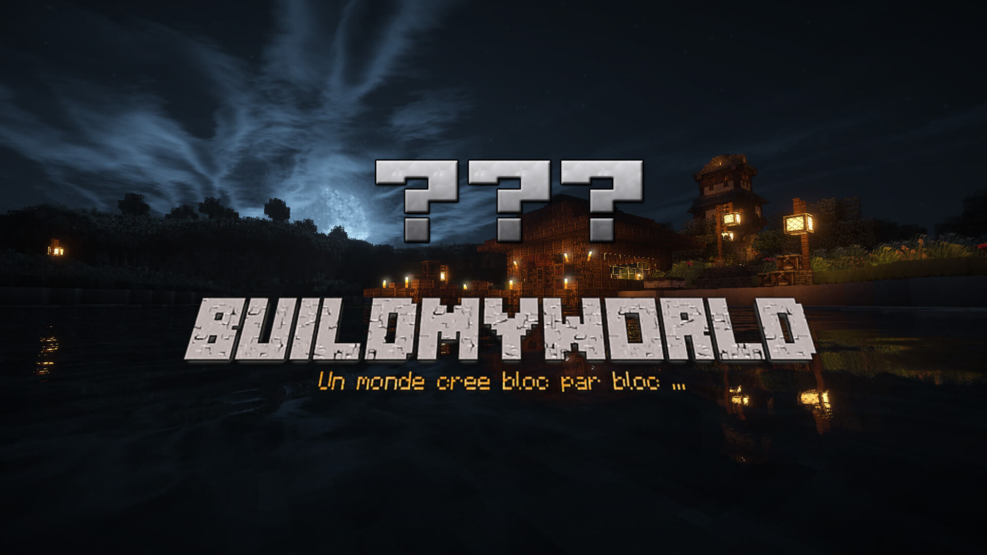 Qu'est ce que Build My World